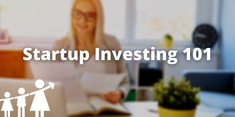 Startup Investing 101